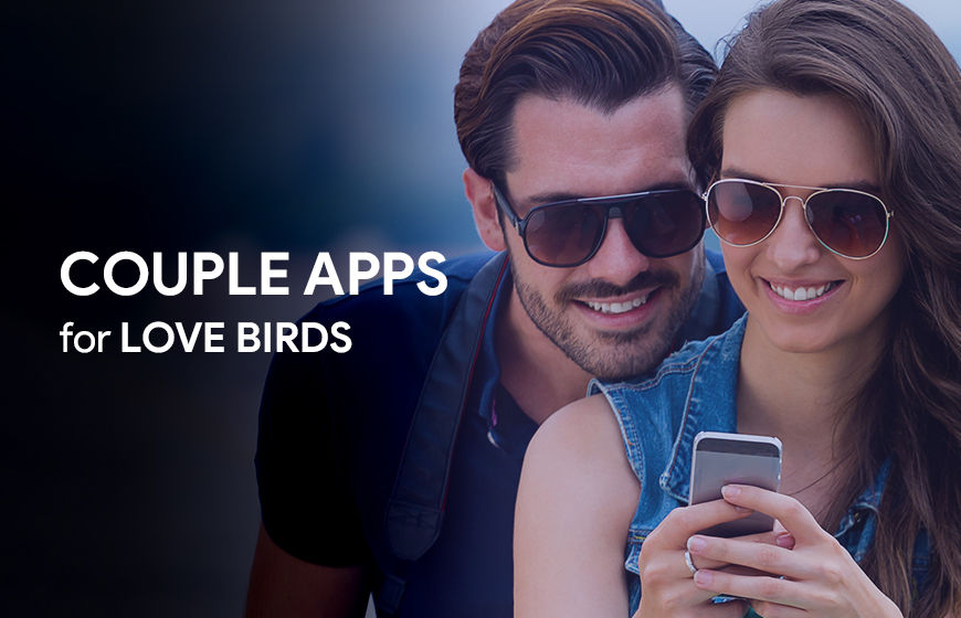 https://dk2dyle8k4h9a.cloudfront.net/Ignite Your Love Buds with 18 Couple Apps You Did Not Know About