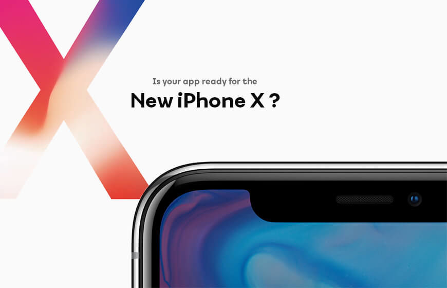 Know if Your App is Ready for the new iPhone X?