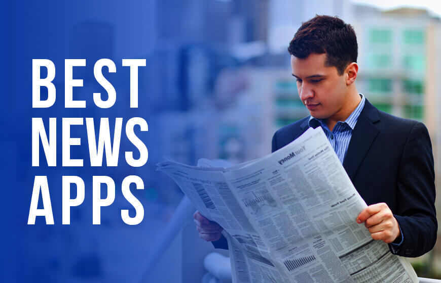 Best News Apps For Android and iOS Device