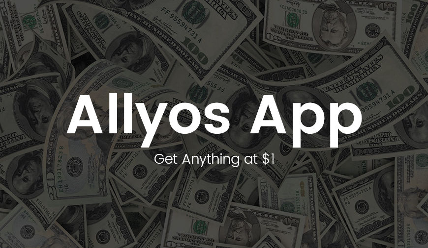 https://dk2dyle8k4h9a.cloudfront.net/Allyos, The Only App Where You Can Buy Anything Just for a Dollar