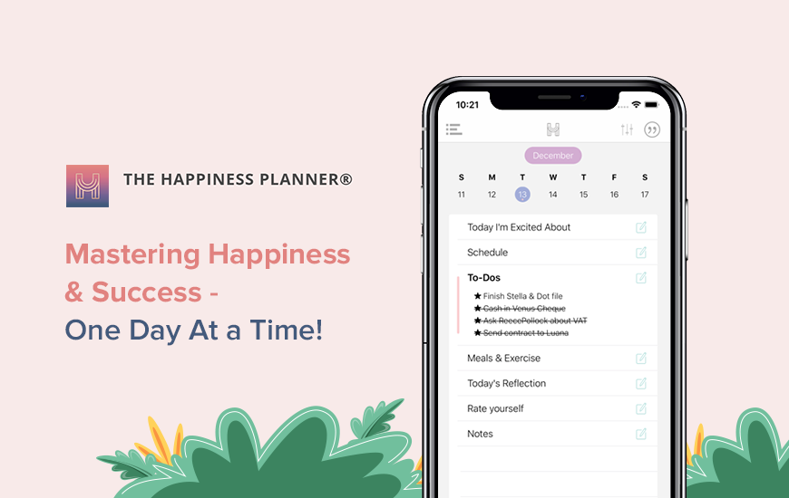 The Happiness Planner: An App for Happy Go-Getters