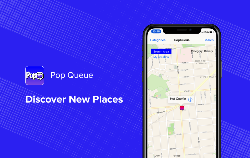 Pop Queue: New Place Just a Tap Away