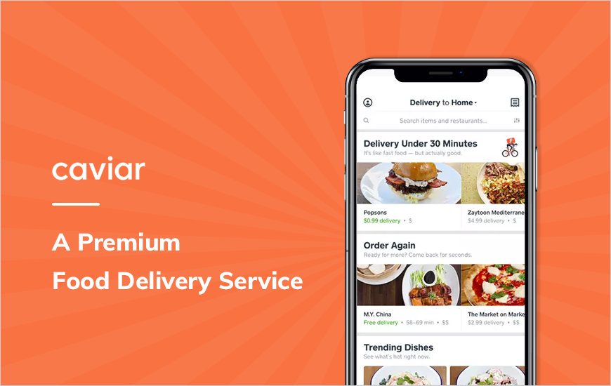 Caviar: Get Food Delivered At Your Doorstep