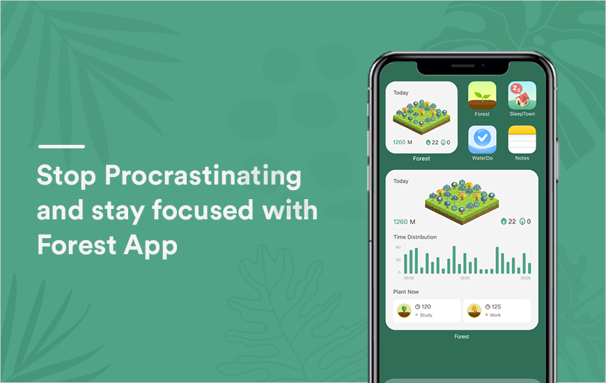 Forest app: Stay focused and get things done