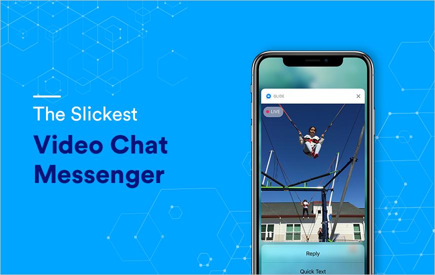 Glide App: The Slickest Video Chat Messenger