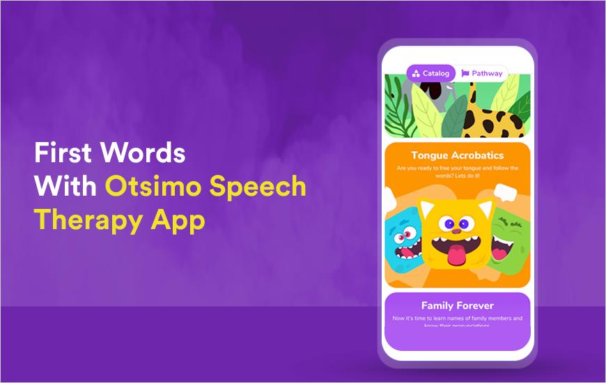 Otsimo App - Smartest Speech Therapy App For Kids