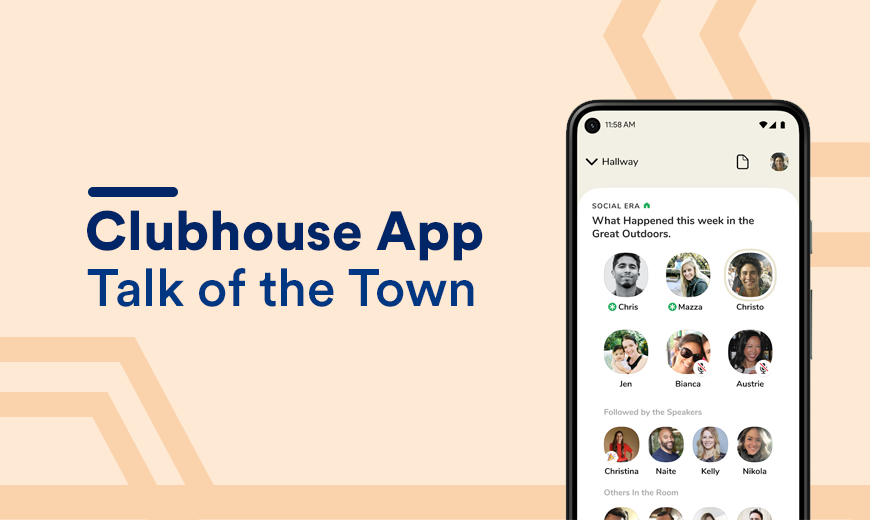 Clubhouse: An Exclusive Audio-Only App