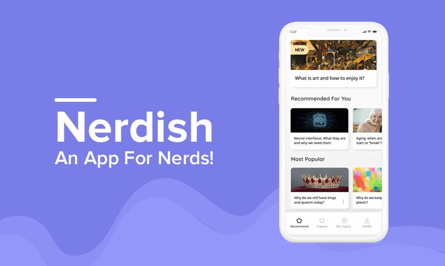 Nerdish - Learn Something New Every Week