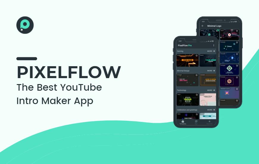 PixelFlow - Create Stunning Videos