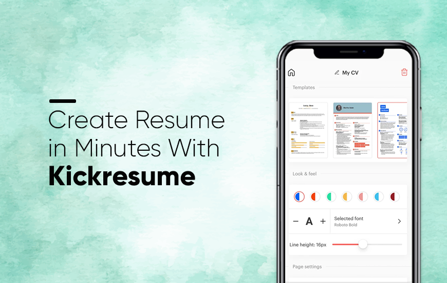 Kickresume - Create Resumes That Get You Hired