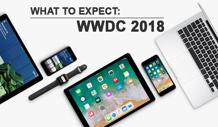 What To Expect From Apple WWDC 2018 - Rumours