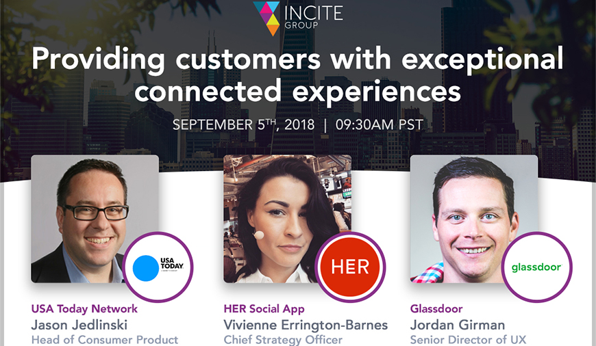 Exclusive Webinar: Providing Customers With Exceptional Connected Experiences Featuring USA Today, Her Social App And Glassdoor