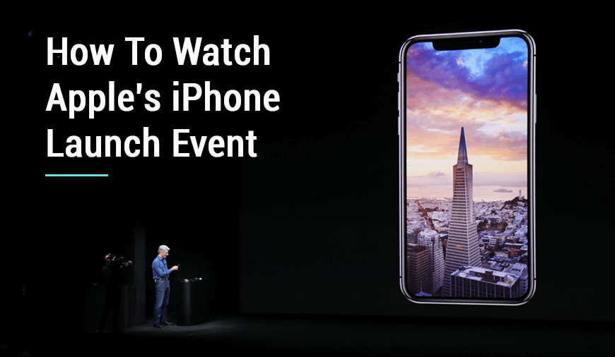 How To Watch The Upcoming Apple\'s iPhone Launch Event Live