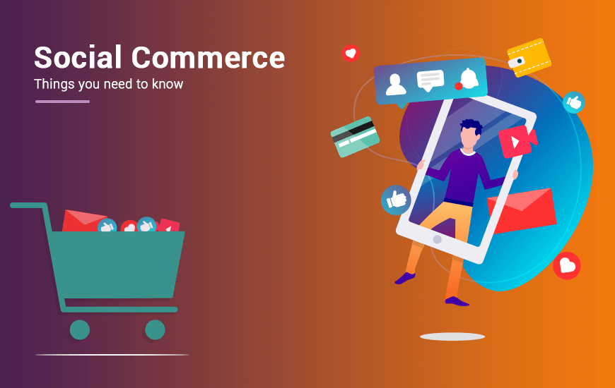 https://dk2dyle8k4h9a.cloudfront.net/Have You Heard About The Social Commerce? Here Is Everything You Need To Know