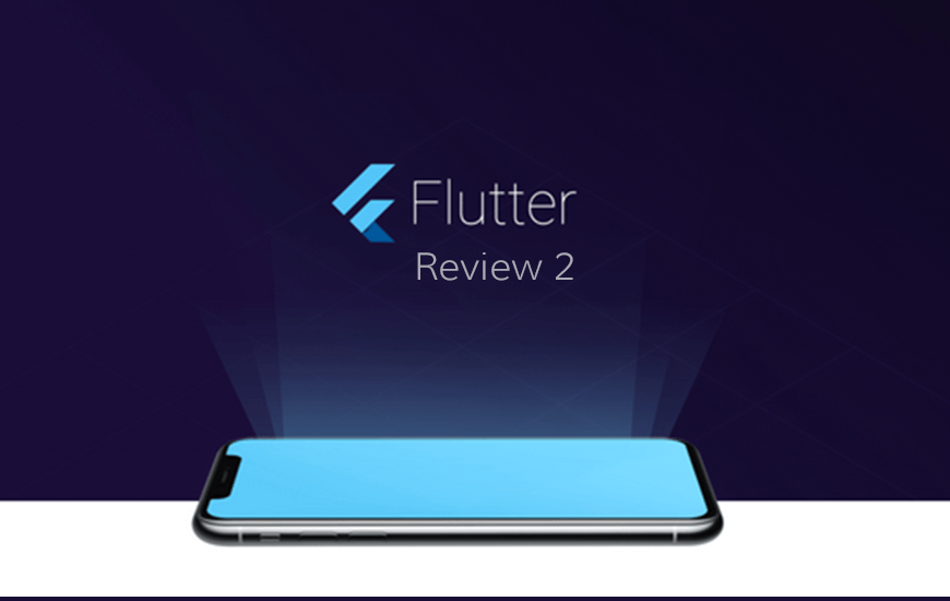Google Pushes Flutter Release Preview 2 Before The Stable Version 1.0