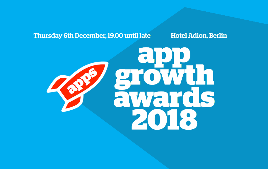 App Growth Awards 2018: The List Of Fastest Growing App
