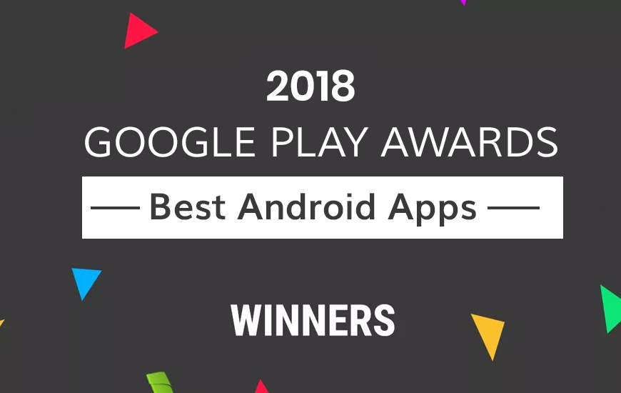 Google Play Awards 2018: Best Android Apps