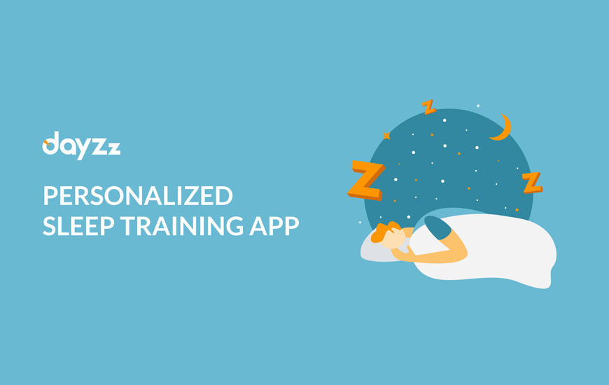 https://dk2dyle8k4h9a.cloudfront.net/dayzz Launches Personalized Sleep Training App Based on Big Data Analysis