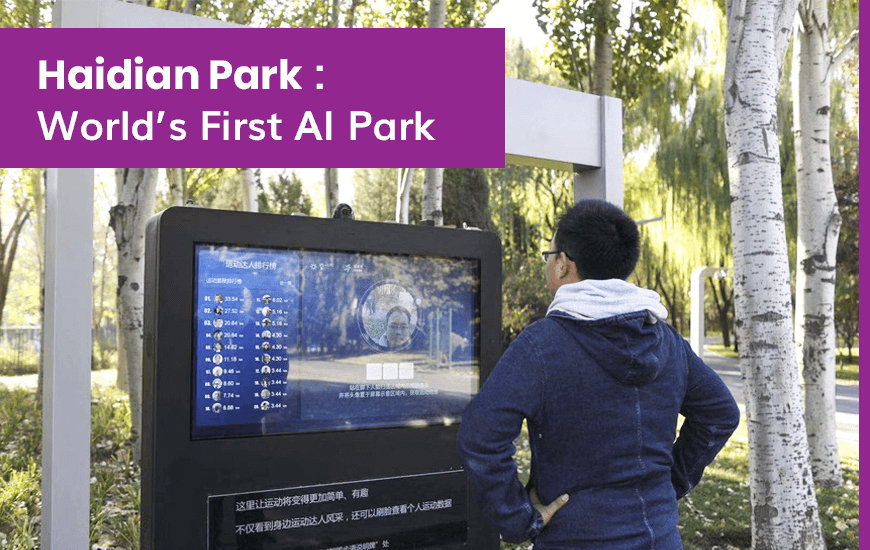 https://dk2dyle8k4h9a.cloudfront.net/Haidian Park: Know About 'World's First' AI Park