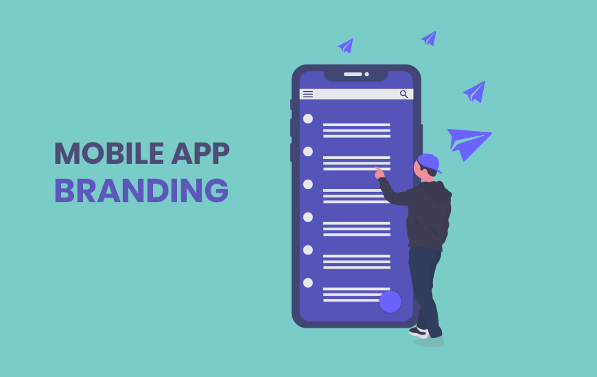 Mobile Apps Branding: Important Things to Remember