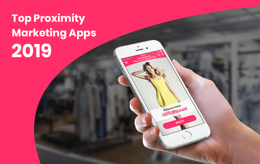 https://dk2dyle8k4h9a.cloudfront.net/Top Proximity Marketing Apps For 2019