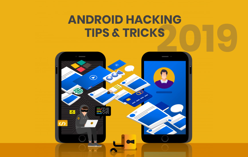 https://dk2dyle8k4h9a.cloudfront.net/Best Android Hacking Tips And Tricks Of 2019