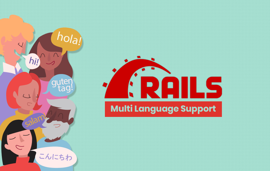 Quick Guide On Adding Multi-Language Support In Rails App