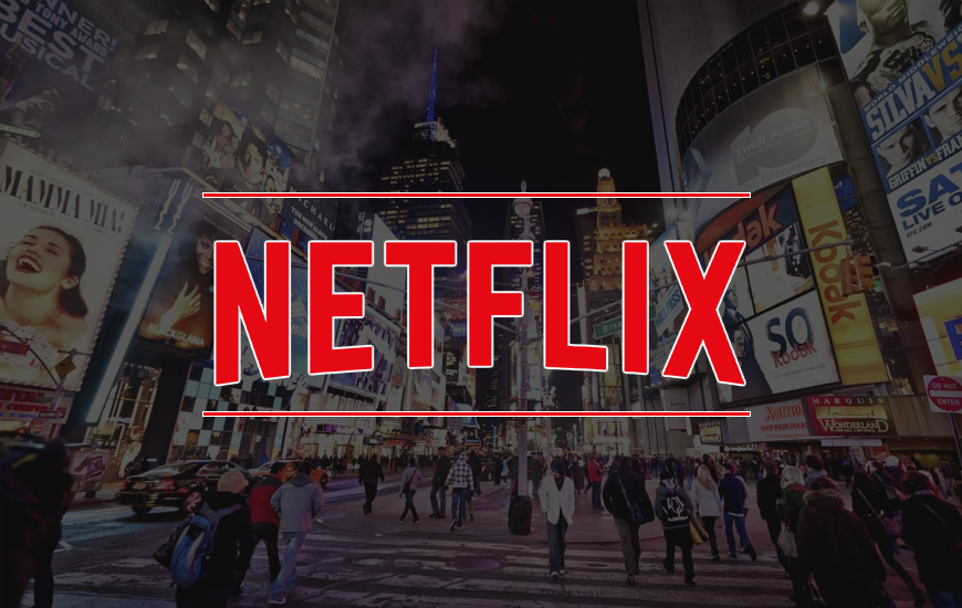 Netflix Investing $100 MN In Production Hub Is A Well Planned Move