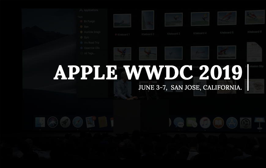 Apple WWDC 2019 Keynotes: Top 6 Announcements