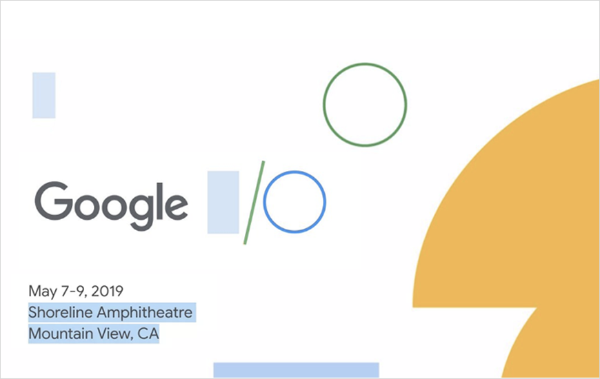 Google I/O 2019 Highlights