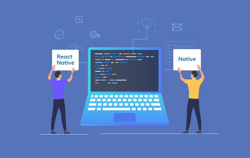 Difference Between React Native Vs Native App Development