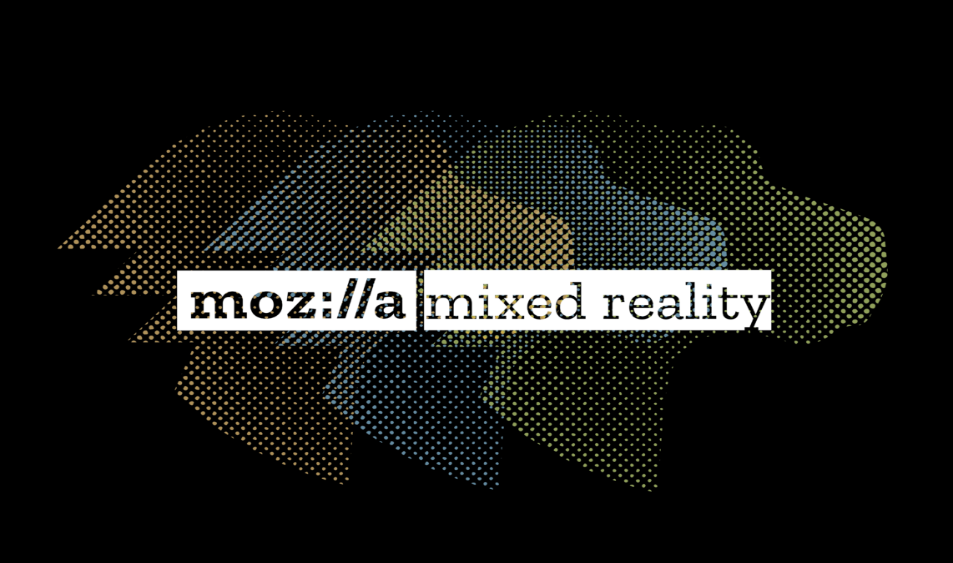 Mozilla Brings WebXR- The Melting Pot for Virtual and Mixed Reality in the Browser